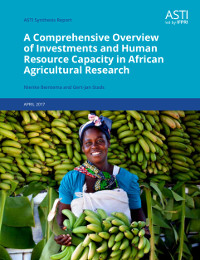 Overview of investments and Human Resource Capacity in African Agricultural Research